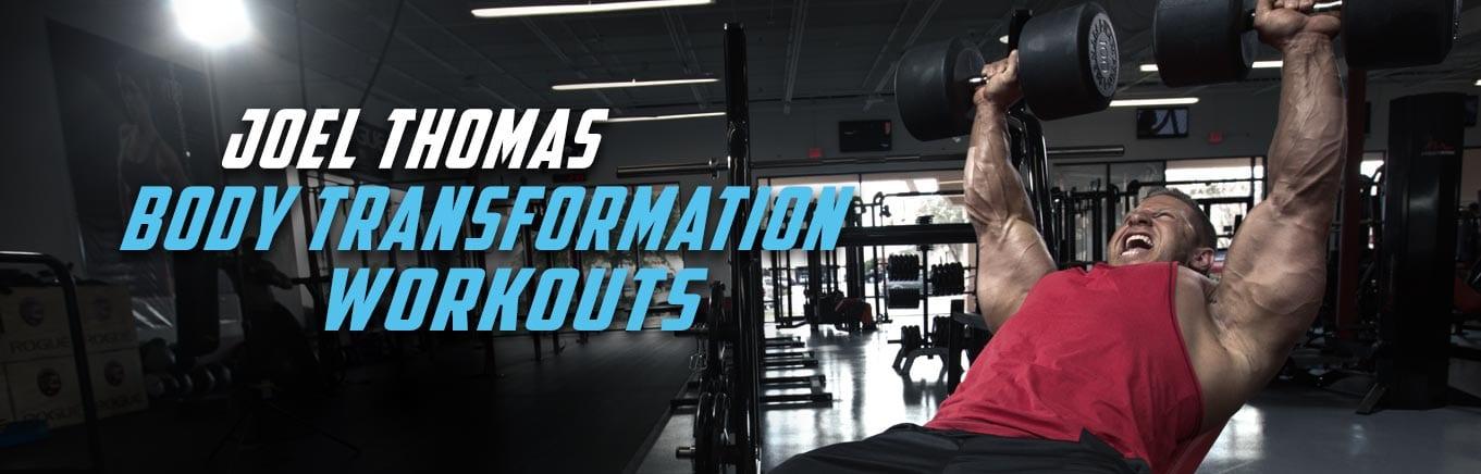 Joel Thomas Body Transformation